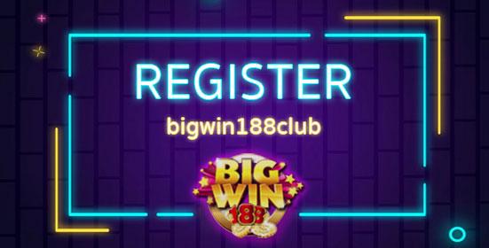 Bigwin 188 Register